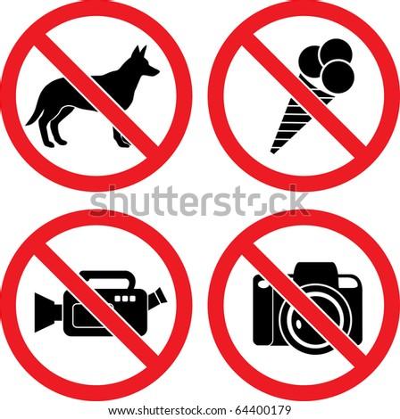 "Forbidding Vector Signs ""No Dog or Pets"", ""No Ice-cream"", ""No Video"" and ""No Photo"""