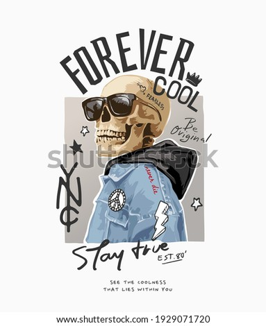 forever cool slogan with skeleton in jacket and sunglasses illustration Foto stock ©
