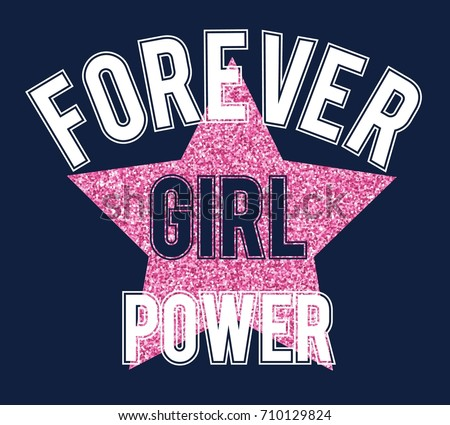 forever girl power slogan vector for girl t-shirt print design.