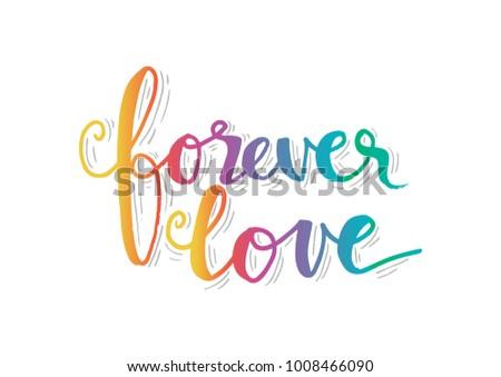 Forever Love hand lettering #1008466090