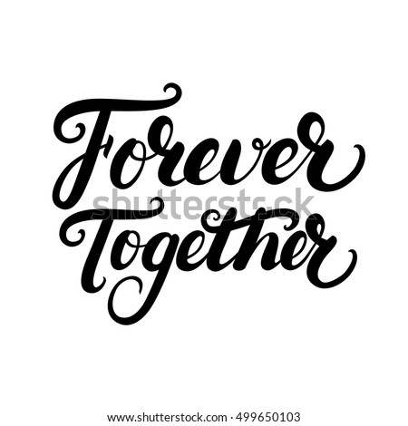 forever together hand written
