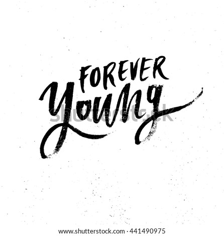 forever young  motivational