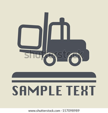 Fork lift icon or sign, vector illustration