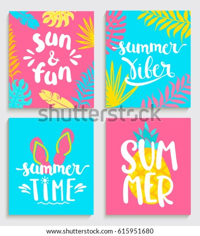 Four bright summer cards  with tropical leaves,  pineapple and slippers.  Fun quote design logo or label. Vector illustration.