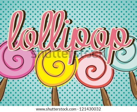 four lollipop Sweets set on vintage background