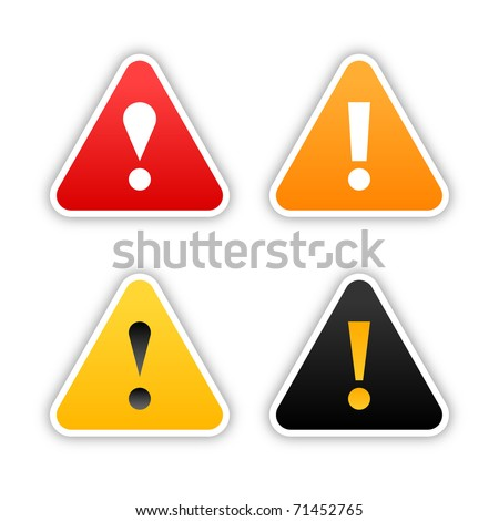 Four  warning stickers with exclamation mark sign and drop shadow on white background