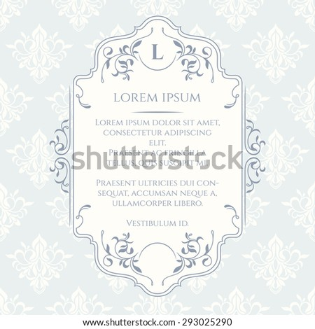 Frame, border and classic seamless pattern. Template for greeting cards, invitations, labels. Decorative frame. Graphic design page.