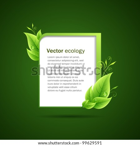 Frame green leaf ecology concepts. vector illustration