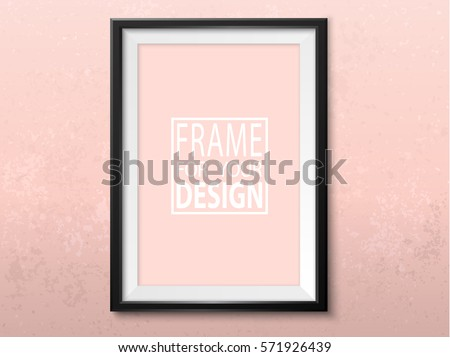 Frame on the wall. Photoframe mock up. Simple elegant empty framing for your design. Trendy pink color. Vector template for picture, painting, poster, lettering or photo gallery.