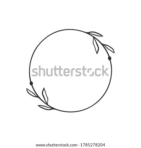Frame template. Wreath. Round frame with vine. Hand drawn floral wreaths. Vector hand drawn design element. Round border with space for text. Leaf wreath. Logo template. Plant frame. Flowers frame.