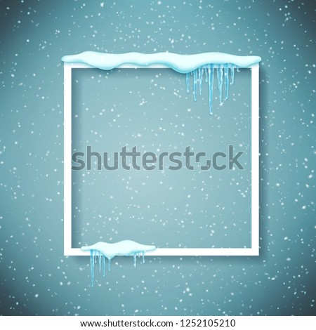 Frame with realistic snow and icicles. Beautiful winter template for merry christmas. Vector illustration.