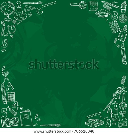 Frame with school icons.Stationery on a blackboard.Design for lessons, teacher's day, knowledge day.Vector illustration with sketch globe, alarm clock, book, pen, ruler and other stationery