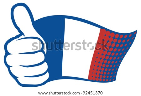 France flag (flag of France). Hand showing thumbs up.