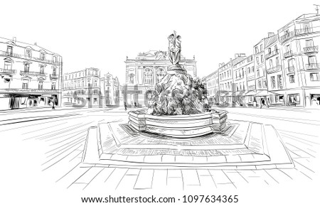 France. Montpellier. Place de la Comedie. Fountain Three Graces and the Opera Theater Comedie. Hand drawn sketch. Vector illustration.