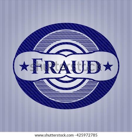 Fraud badge with denim background