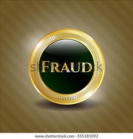 Fraud gold shiny emblem