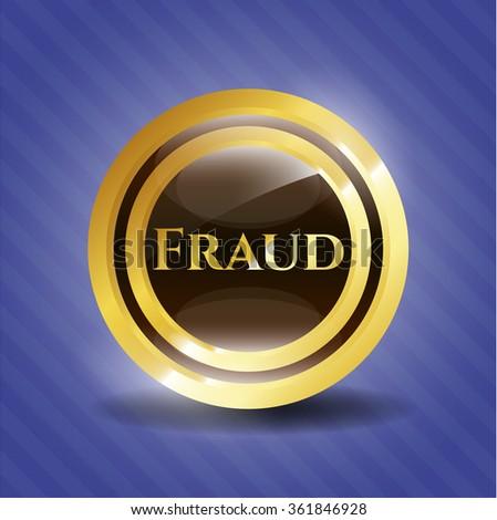 Fraud golden badge