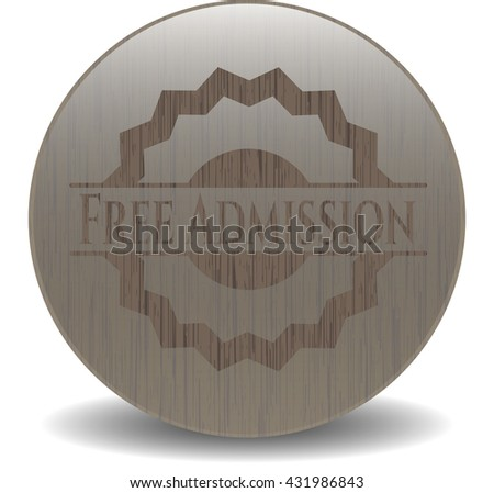 Free Admission realistic wooden emblem