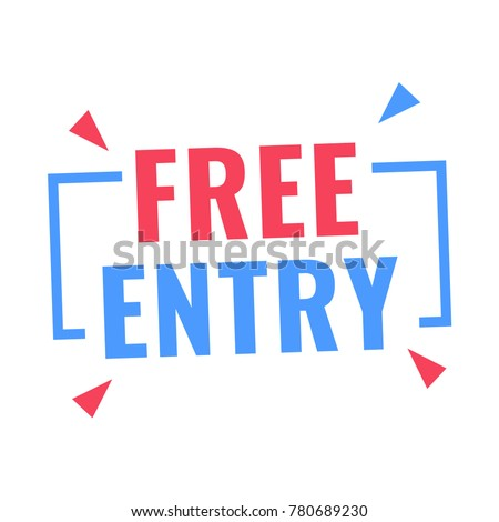 Free entry. Badge icon. Flat vector illustration on white background.