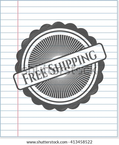 Free Shipping drawn with pencil strokes