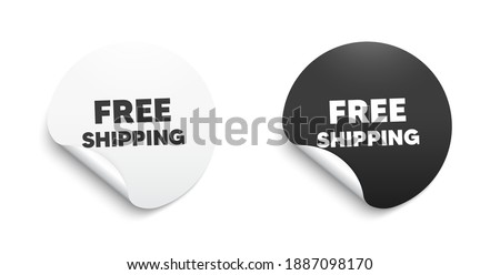 Free shipping. Round sticker with offer message. Delivery included sign. Special offer symbol. Circle sticker mockup banner. Free shipping badge shape. Adhesive offer paper banner. Vector ストックフォト ©