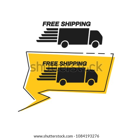 Free shipping with truck van icon in bubble speech callout badge shape set