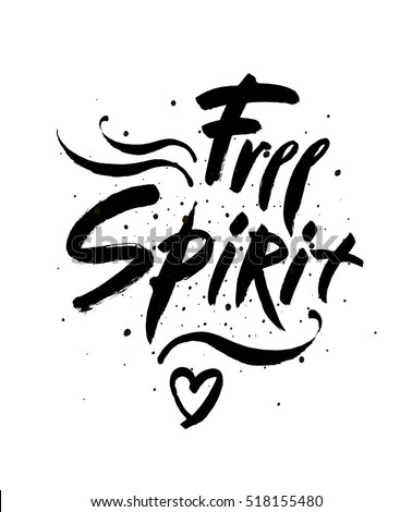Free spirit vector lettering illustration. Hand drawn phrase. Handwritten modern brush calligraphy for invitation and greeting card, t-shirt, prints and posters