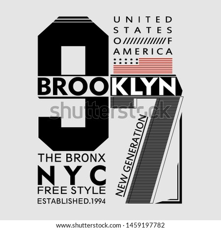free style Brooklyn typography design,vector typography artistic concept for modern t shirt print,illustration,number - vector