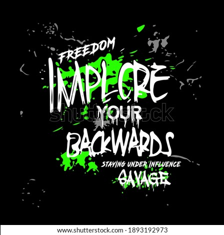 freedom. implore your backwards. horror type lettering. apparel t shirt design. typography style vector illustration Foto stock ©