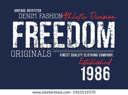 Freedom Typography For T shirt Graphic Print Casual, vector image illustration