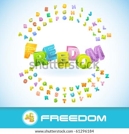 FREEDOM. Vector 3d illustration.