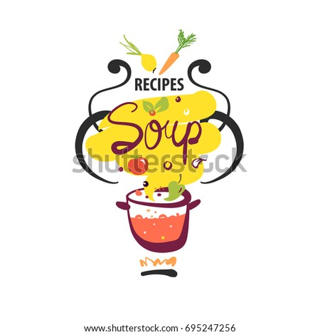 Freehand drawn logo isolated on white background for recipe of vegan soup with vegetable. Sketch vector illustration for blog with home recipe soup.