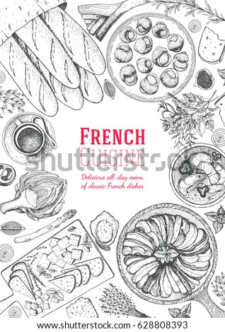 French cuisine top view, vertical frame. A set of French dishes with ratatouille, cheese, escargot, artichoke, bakery. Food menu design template. Hand drawn sketch vector illustration.