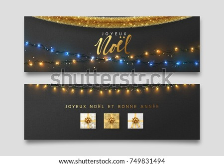 French Joyeux Noel banner, Xmas sparkling lights garland with gifts and golden tinsel. Christmas posters, cards, headers website.