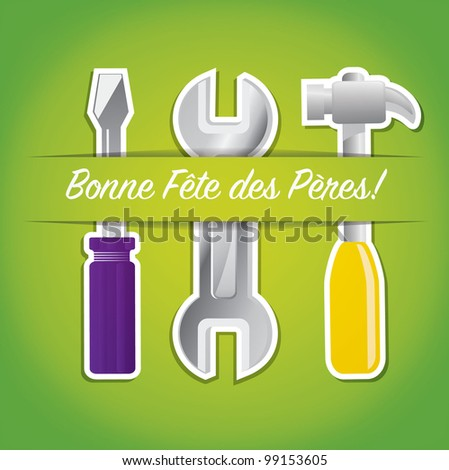 """French paper cut out """"Happy Father's Day"""" tool card in vector format."""