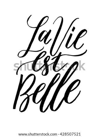 french quote la vie est belle