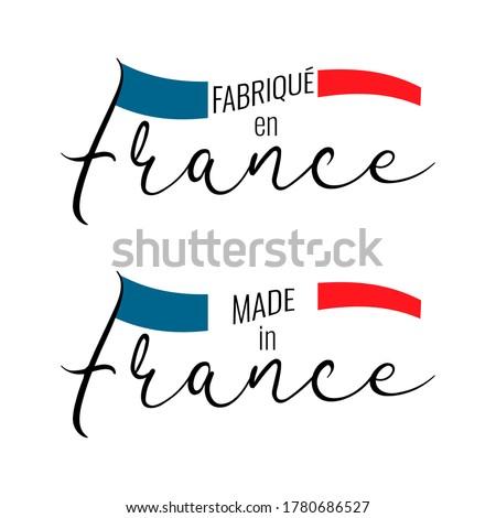 French text Fabrique en France translate made in France. National France flag on white background. Vector illustration