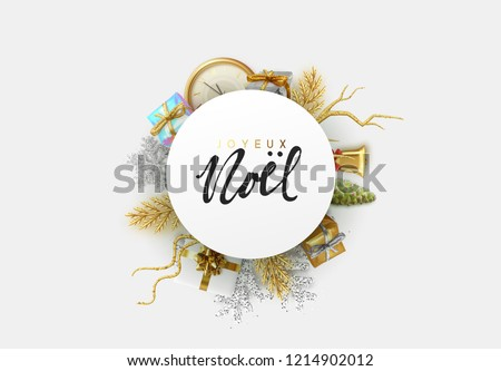 French text Joyeux Noel. Christmas greeting card with holiday objects. Merry Christmas and happy new year. Background with gift box and snowflake and old clock design. Xmas decoration elements.