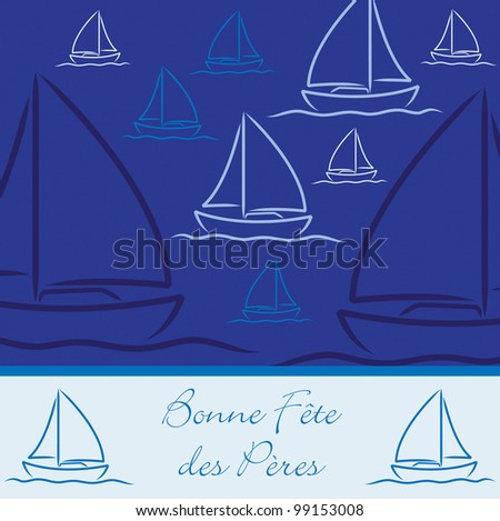 "French yacht patterned ""Happy Father's Day"" card in vector format."