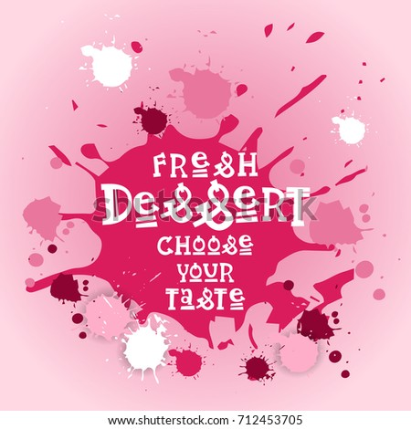 Stock Photo Fresh Desserts Choose Your Taste Banner Cafe Logo Colorful Sweet Beautiful Delicious Food Flat Vector Illustration