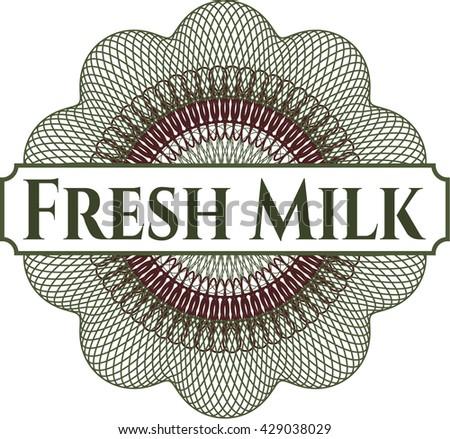 Fresh Milk inside money style emblem or rosette