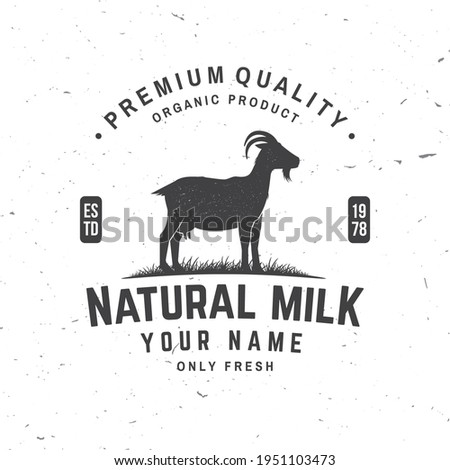 Fresh natural milk badge, logo. Vector. Typography design with goat silhouette. Template for dairy and milk farm business - shop, market, packaging and menu