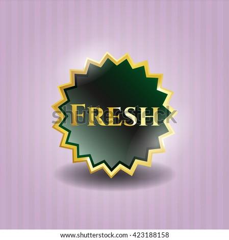 Fresh shiny badge