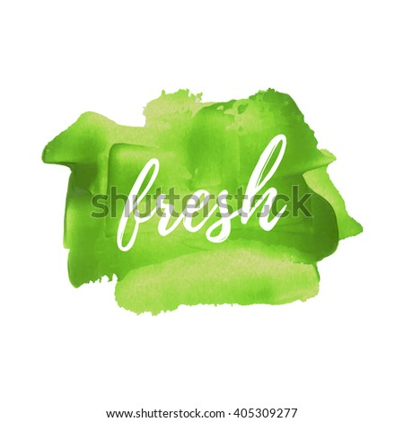 Fresh vector word, text, icon, symbol, poster, logo on hand drawn green paint background illustration