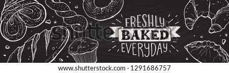 Freshly Baked everyday lettering. Horizontal border composition from hand drawn bread. Vector illustration for bakery shops on blackboard. Fresh bread banner concept.
