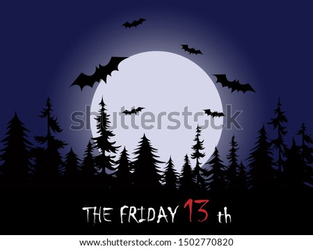 Friday the 13th word with Full moon in pine tree forest vector illustration.Friday  13th is considered an unlucky day in western superstition