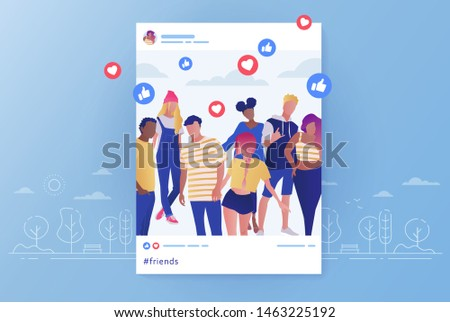 Friends group photo posting in social networks and comments and likes for that post. Happy group of teenage boys and girls, school friends, students on photo. Friendship concept. Flat vector cartoon