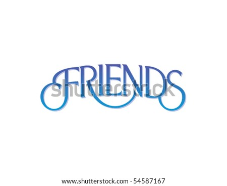 Friends Vector Lettering
