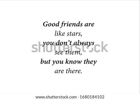 friendship quote good friends