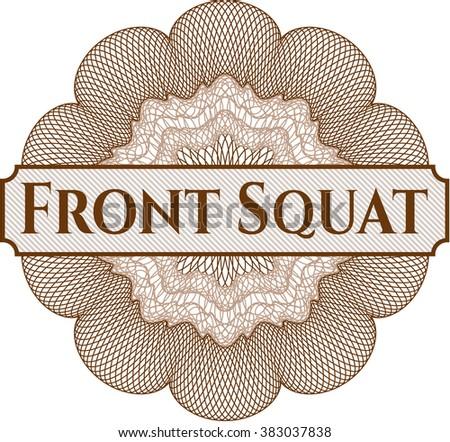 Front Squat inside a money style rosette